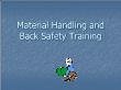 Quản trị kinh doanh - Material handling and back safety training