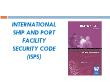 Ngư nghiệp - International ship and port facility security code (isps)