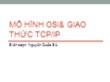 Bài giảng Mạng máy tính - Chương 2: Mô hình osi và giao thức tcp/ip